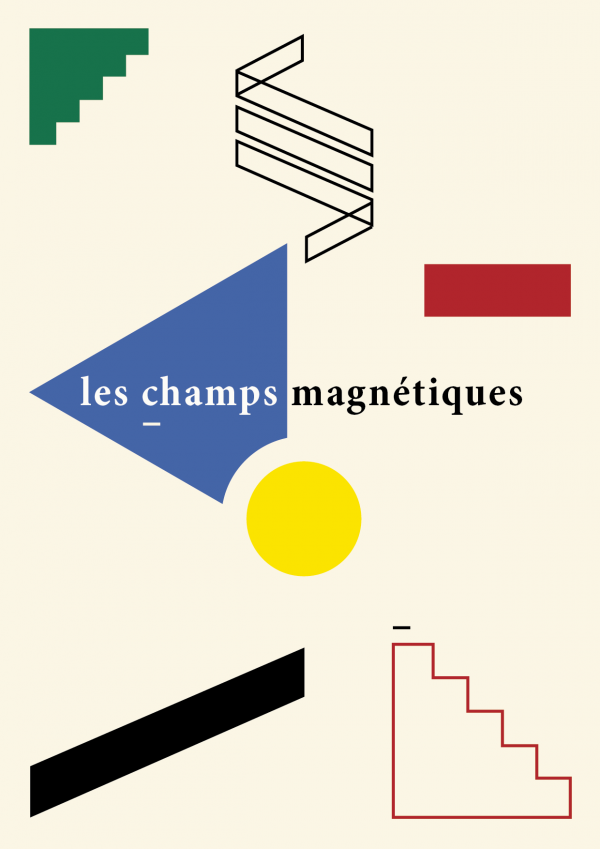Édition imaginaire, Les champs magnétiques, 1919
